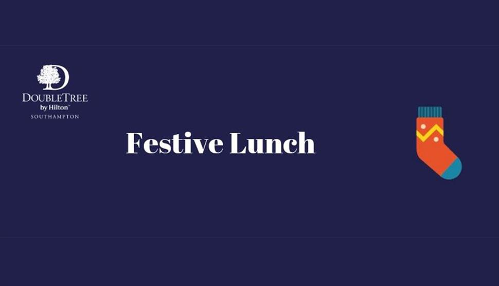 Festive Lunch at DoubleTree by Hilton Southampton