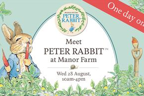 A Day Out with Peter Rabbit™ at Manor Farm