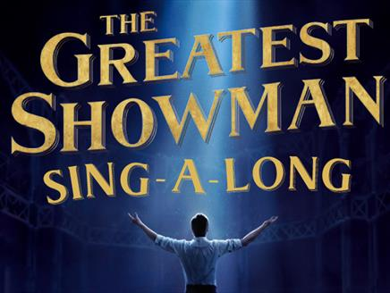The Greatest Showman: Sing-A-Long at NST City